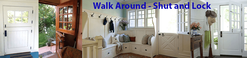 How to Keep Your Home Safe: Always do a walk around – Shut & Lock Up