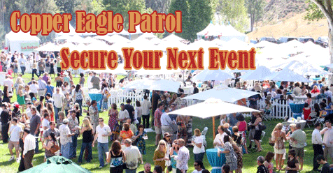 Security Patrol – Special Events SCV – Copper Eagle is Here