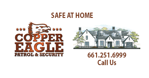 Safe At Home in SCV – Copper Eagle Patrol & Security