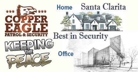 Santa Clarita's Best – Copper Eagle Patrol & Security